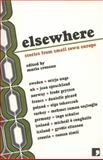 Elsewhere : Stories from Small Town Europe, , 1905583133