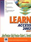 Learn Access 2002, Preston, John and Preston, Sally, 0130613134