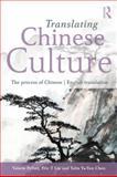 Translating Chinese Culture, Pellatt Valerie and Eric T. Liu, 0415693136