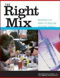 The Right Mix : Managing for Profit in Bar and Beverage Service, NRA Educational Foundation Staff, 0471413135