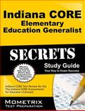 Indiana Core Elementary Education Generalist Secrets Study Guide