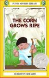 The Corn Grows Ripe, Dorothy Rhoads, 0140363130