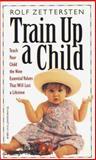 Train up a Child, Rolf Zettersten, 0842373136
