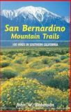 San Bernardino Mountain Trails, John W. Robinson, 0899973132
