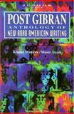 Post Gibran : Anthology of New Arab American Writing, , 0965203131