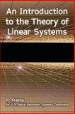 An Introduction to the Theory of Linear Systems, Fratila, R. and U.S. Naval Electronic Systems Command, 1410223132