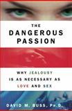 Dangerous Passion, David M. Buss, 1451673132