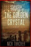 The Golden Crystal, Nick Thacker, 1490353135