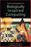 Recent Development in Biologically Inspired Computing, DeCastro, Leandro N. and Von Zuben, Fernando J., 1591403138
