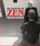 The Practice of Zen Meditation, Enomiya-Lassalle, Hugo M., 1855383136