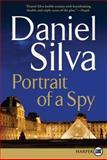 Portrait of a Spy, Daniel Silva, 0062073133