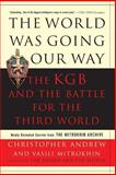 The World Was Going Our Way, Christopher Andrew and Vasili Mitrokhin, 0465003133