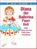 Diana the Ballerina Paper Doll, Anna Pomaska, 0486413136