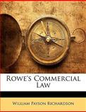 Rowe's Commercial Law, William Payson Richardson, 1146293135