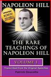 NAPOLEON HILL: the Rare Teachings of Napoleon Hill - Volume 1, Patrick Doucette, 1484883136