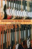 Understanding the Music Business, Weissman, Richard, 0132423138