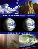 Earth Science and the Environment, Thompson, Graham R. and Turk, Jon, 0534393136