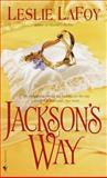 Jackson's Way, Leslie LaFoy, 0553583131
