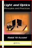 Light and Optics Principles and Practices, Al-Azzawi Abdul Staff, 0849383137