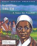 Sojourner Truth, Patricia C. McKissack and Fredrick L. McKissack, 0894903136