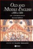 Old and Middle English C. 890-C. 1400 : An Anthology, Treharne, Elaine M., 1405113138