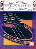Folio of Great Classic Guitar Solos, Joseph Castle and Mel Bay, 1562223135