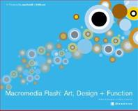 Macromedia Flash : Art, Design and Function, Mighty Assembly Staff and Moore, Amanda L., 0072193131