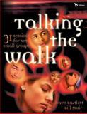 Talking the Walk, Dave Bartlett and Bill Muir, 0310233135