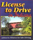 License to Drive in Indiana, Alliance for Safe Driving, 0766803139