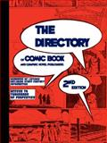 The DIRECTORY of Comic Book and Graphic Novel Publishers - 2nd Edition, , 0981943136