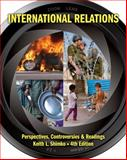 International Relations : Perspectives, Controversies and Readings, Shimko, Keith L., 1111833133
