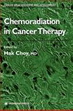 Chemoradiation in Cancer Therapy, , 1617373133