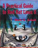 A Practical Guide to Red Hat Linux 8, Sobell, Mark G., 0201703130