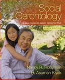 Social Gerontology : A Multidisciplinary Perspective, Hooyman, Nancy and Kiyak, H. Asuman, 0205763138