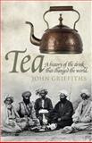 Tea, John Griffiths, 0233003134