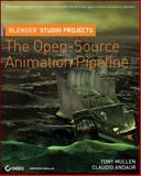 Blender Studio Projects, Tony Mullen and Claudio Andaur, 0470543132