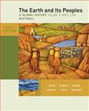 The Earth and Its Peoples, Brief Edition, Volume II, Bulliet, Richard and Crossley, Pamela, 0495913138