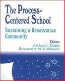 The Process-Centered School : Sustaining a Renaissance Community, , 0803963130