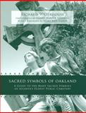 Sacred Symbols of Oakland, Richard Waterhouse, 0979363136