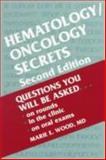Hematology - Oncology, Wood, Marie E., 1560533137