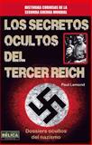 Los Secretos Ocultos Del Tercer Reich, Paul Lemond, 8499173136