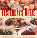 Yesterday's Bread, Carole Lalli, 0060953144
