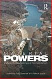 Material Powers : Cultural Studies, History and the Material Turn, , 0415603145