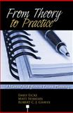From Theory to Practice : A Manual for Effective Lesson Planning, Graves, Emily and Seimears, Matt, 0757563147