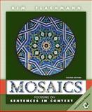 Mosaics : Focusing on Sentences in Context, Flachmann, Kim, 0130163147