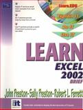 Learn Excel 2002 Brief, Preston, John and Preston, Sally, 0130613142