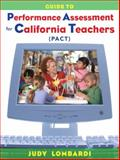 Guide to Performance Assessment for California Teachers (PACT), Lombardi, Judy, 0132143143
