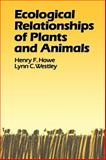 Ecological Relationships of Plants and Animals 9780195063141