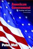 American Government : Readings and Cases, Woll, Peter, 0321473140