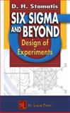 Six Sigma and Beyond : Design of Experiments, Stamatis, D. H., 1574443143